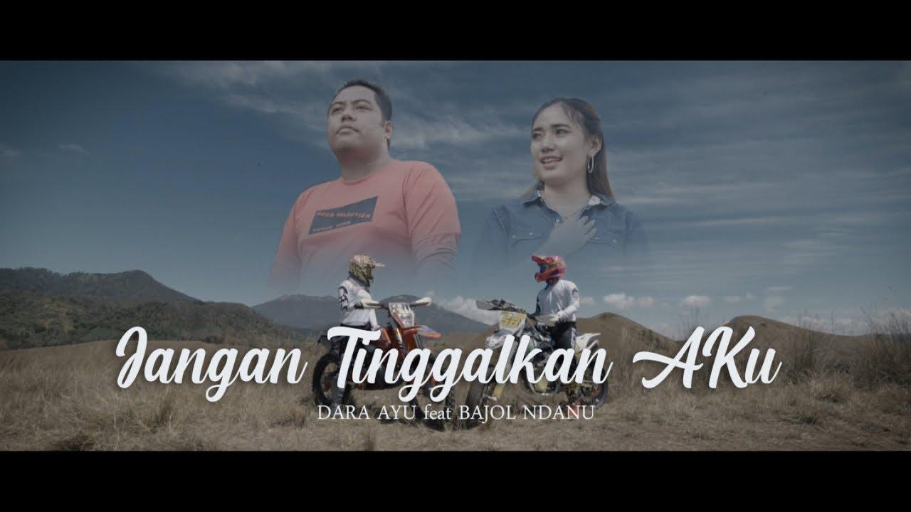 Dara Ayu Ft. Bajol Ndanu - Jangan Tinggalkan Aku (Official Reggae Version)