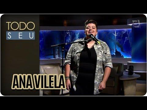 Musical Com Ana Vilela - Todo Seu (16/02/18)