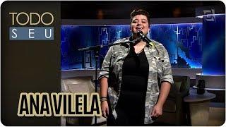 Baixar Musical com Ana Vilela - Todo Seu (16/02/18)