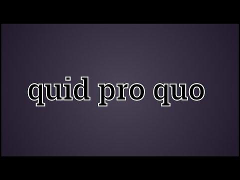 What Quid pro quo Means