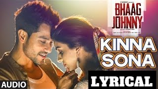 kinna sona full audio song with lyrics sunil kamath bhaag johnny kunal khemu t series