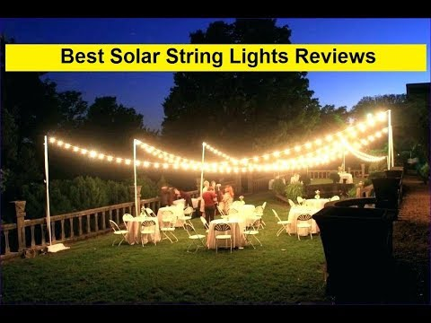 Top 3 Best Solar String Lights Reviews In 2019