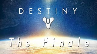The Finale. (Goodbye Destiny 1)