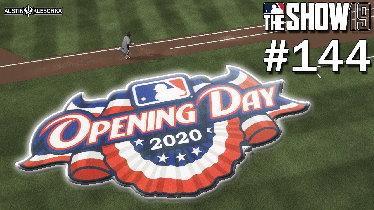 Mlb The Show 2020.2020 Opening Day Mlb The Show 19 Road To The Show 144