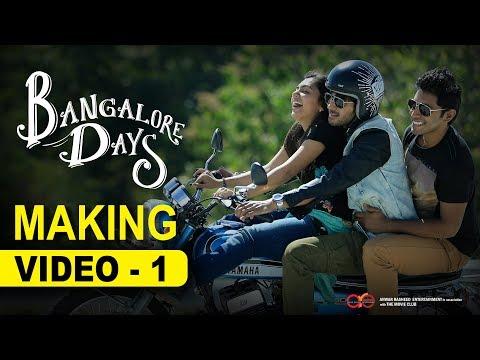 Making the Movie - Bangalore Days | 1