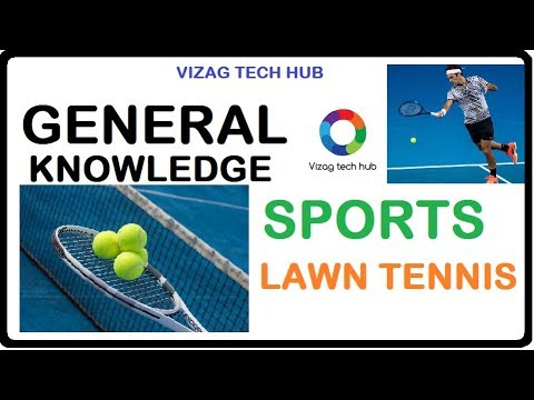 GENERAL KNOWLEDGE SPORTS TENNIS