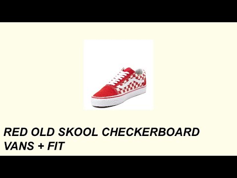 Red Old Skool Checkerboard Vans Trendy Fit Youtube
