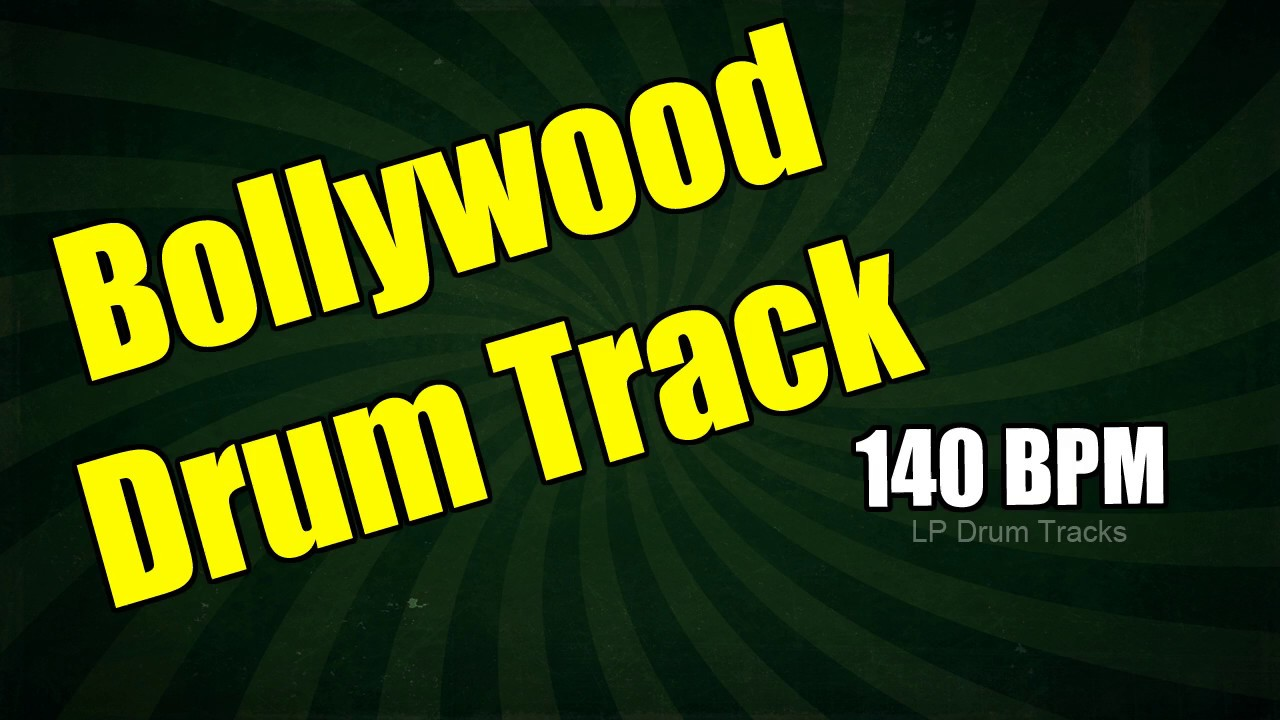 140 BPM Bollywood Drum Track - Practice, Play Along