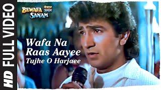Wafa Na Raas Aayee [Full Song] - Bewafa Sanam