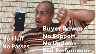 Don't Buy Blackberry Key2 | Blackberry KeyOne Problems | NO Fluff NO Passes | A Business Perspective