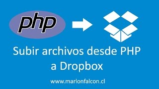Subir archivos desde PHP a Dropbox - Backup in dropbox from php