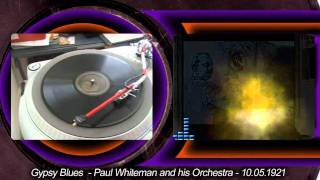 Paul Whiteman and His Orchestra - Gypsy Blues - 1921