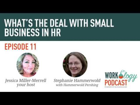 Ep 11 - The Importance of HR in Small Business