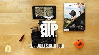 3DR Tablet Screen Hood
