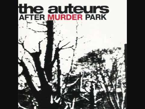 The Auteurs Unsolved Child Murder