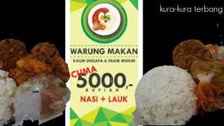 Berbagi Dalam Kebaikan | Warung Makan Rp.5000 | Dhuafa dan Fakir Miskin