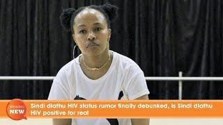 Sindi dlathu HIV status rumor finally debunked, is sindi dlathu HIV positive for real?