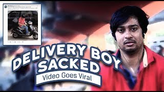 Delivery boy sacked after video goes viral | denture Capital Originals | ft. Zoheb Khan