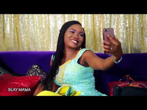Slay Mama - Now Showing On Yorubahood