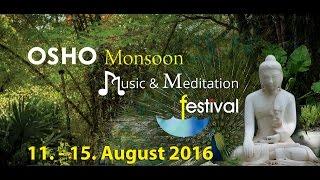 OSHO Monsoon Music and Meditation Festival Invitation 2016