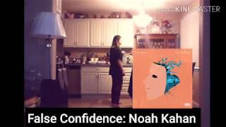 False Confidence: Noah Kahan