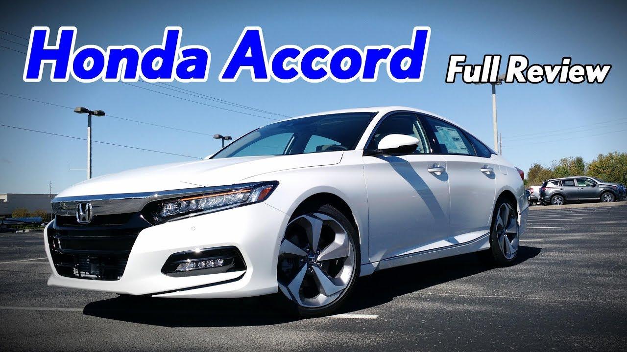 2018 Honda Accord Full Review Touring Sport Ex L Ex Lx Youtube