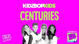 KIDZ BOP Kids - Centuries (KIDZ BOP 29)
