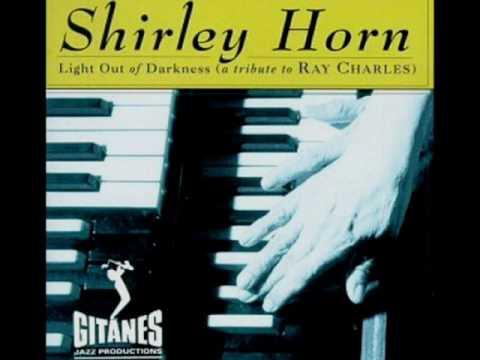"""Shirley Horn - """"Green (It's Not Easy Being Green) (Ray Charles)"""""""