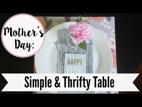 Mother's Day DIY & Decor: Thrifty Table Setting