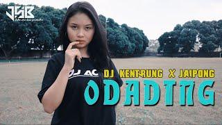 Download ODADING MANG OLEH | DJ KENTRUNG X JAIPONG (DJ ACAN RIMEX)