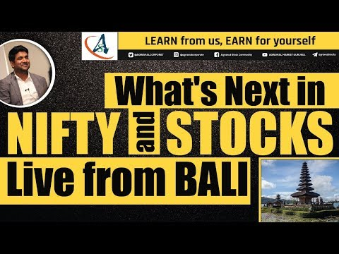 Wht nxt in nifty & stocks live from bali