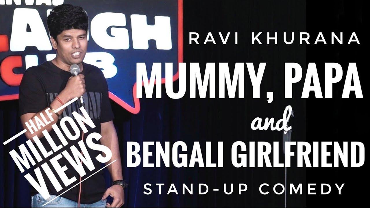 Mummy, Papa aur Bengali Girlfriend | Stand-up Comedy by Ravi Khurana | Canvas Laugh Club
