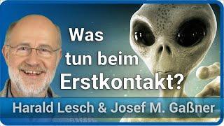 Harald Lesch zum Erstkontakt mit Außerirdischen | Lesch & Gaßner