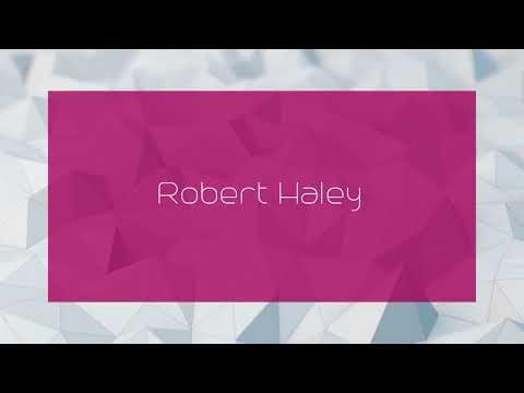 Robert Haley - appearance
