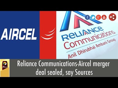 Reliance Communications-Aircel Merger Deal Sealed - Details