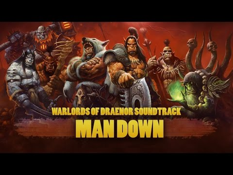 World of Warcraft: Warlords of Draenor Soundtrack - Man Down