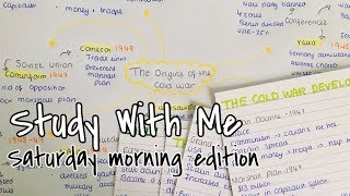 STUDY WITH ME| SATURDAY MORNING (last video before exams!)|Sophia