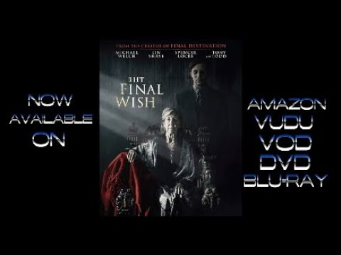 The Final Wish 2019 Drama/Horror Cml Theater Movie Review