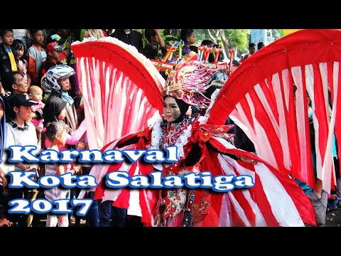 Karnaval Kota Salatiga 2017 (full)