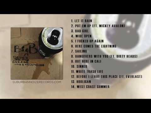 Big B - Drunk In The Garage - Live & Acoustic-ish (Full Album Stream)