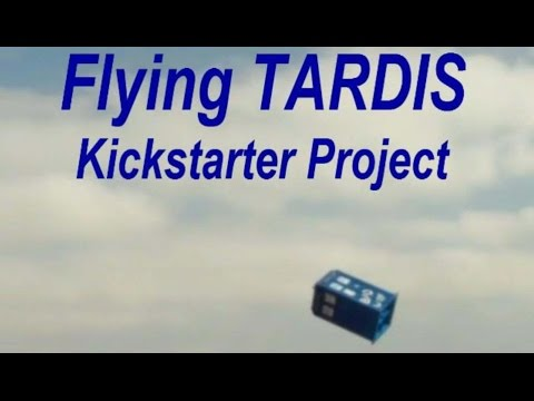 Dr. Who Full Size Flying TARDIS for Comic-Con Kickstarter Project