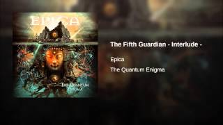 The Fifth Guardian - Interlude -