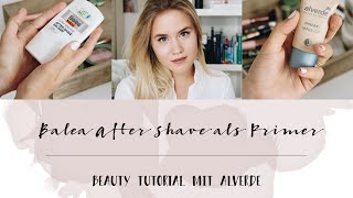 alverde Beauty Tutorial: Balea After Shave als Primer