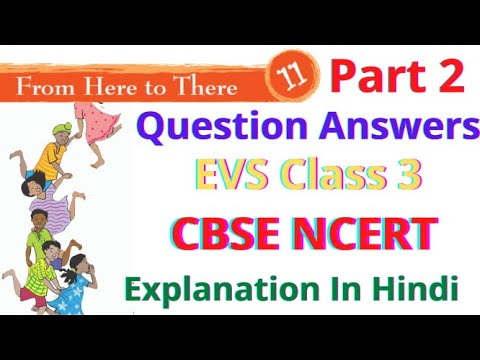 Question Answers   From here to there   Unit 11   EVS class 3   cbse NCERT book 3