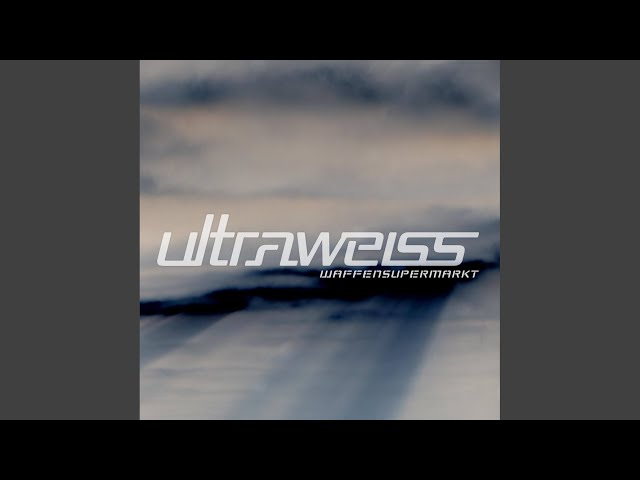 Ultraweiss (Original Mix)