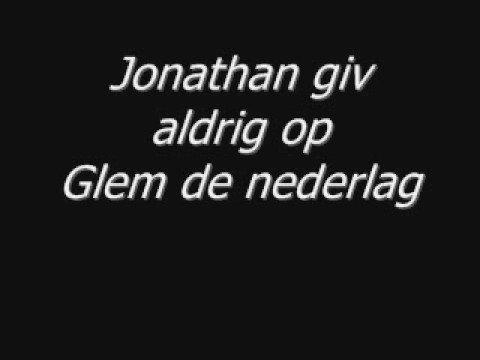 jonathan giv aldrig op