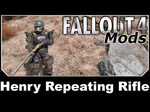 Fallout 4 Mods - Henry Repeating Rifle