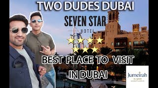 Dubai - Madinat Jumeirah - Burj Al Arab - 4k The World Most Luxurious Hotel (TWO DUDED DUBAI)
