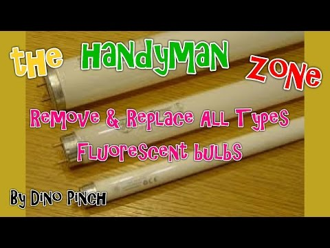 HOW TO CHANGE ALL TYPEFLUORESCENT TUBES