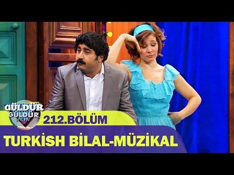 Güldür Güldür Show 212.Bölüm | Turkish Bilal-Müzikal